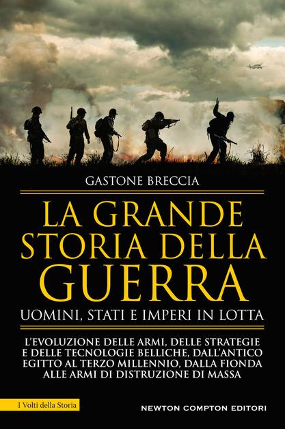 La Grande storia della guerra